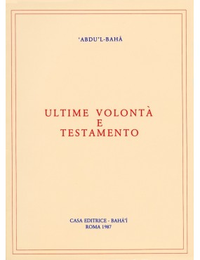 libro bahá'í Ultime volontà e testamento