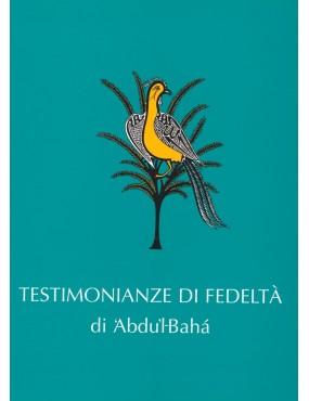 libro bahá'í Testimonianze di fedeltà