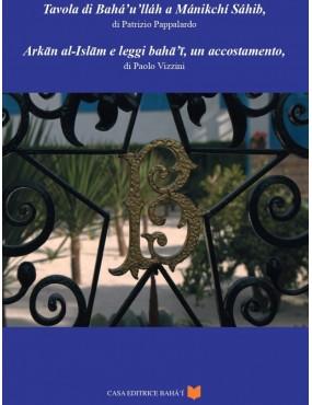 libro bahá'í Tavola di Bahá'u'lláh a Manikchi Sahib, di Patrizio pappalardo - Arkan al-Islam e leggi bahá'í, un accostamento, di