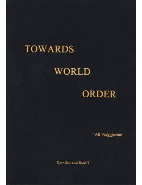 libro bahá'í Towards World Order