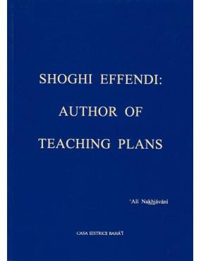 libro bahá'í Shoghi Effendi  - Author Teaching