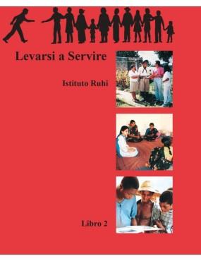 libro bahá'í Serie Ruhi. Libro 2. Levarsi a servire