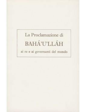 libro bahá'í La Proclamazione di Bahá'u'lláh ai re e ai governanti del mondo