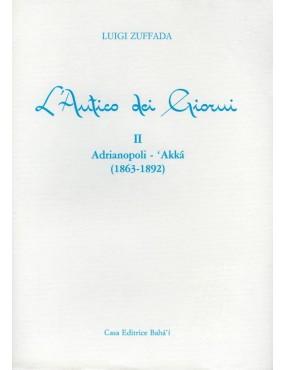 libro bahá'í L'Antico dei giorni. Volume II
