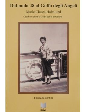 libro bahá'í Dal molo 48 al Golfo degli Angeli
