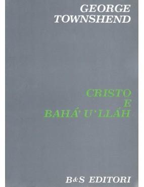 libro bahá'í Cristo e Bahá'u'lláh