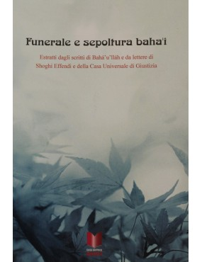 libro bahá'í Funerale e sepoltura . Compilazione
