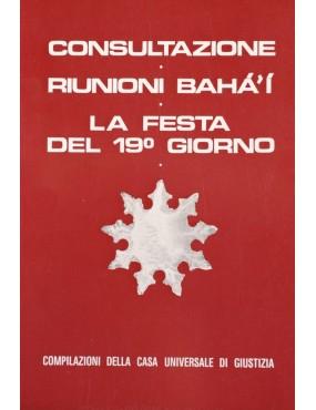 libro bahá'í Consultazione - Riunioni bahá'í - Festa del 19° giorno