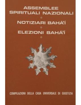 libro bahá'í Assemblee Spirituali Nazionali - Notiziari bahá'í- Elezioni bahá'í