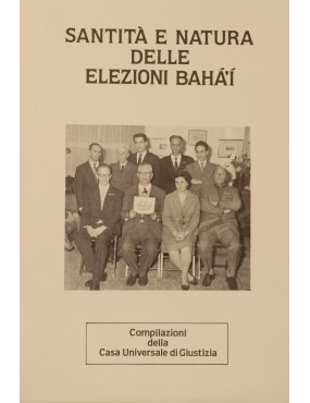 libro bahá'í Santità e natura delle elezioni bahá'í
