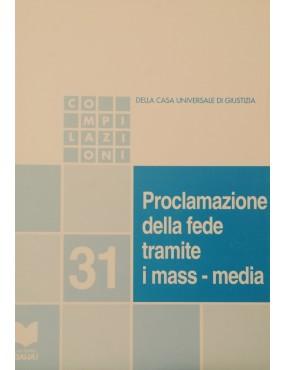 libro bahá'í Proclamazione della Fede tramite i mass-media