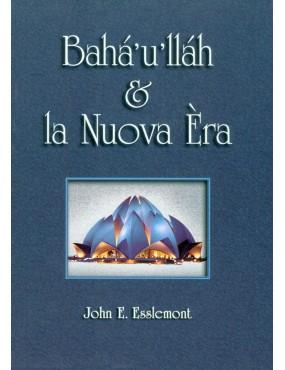 libro bahá'í Bahá'u'lláh e la nuova era