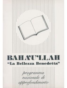 libro bahá'í Bahá'u'lláh. La Bellezza Benedetta