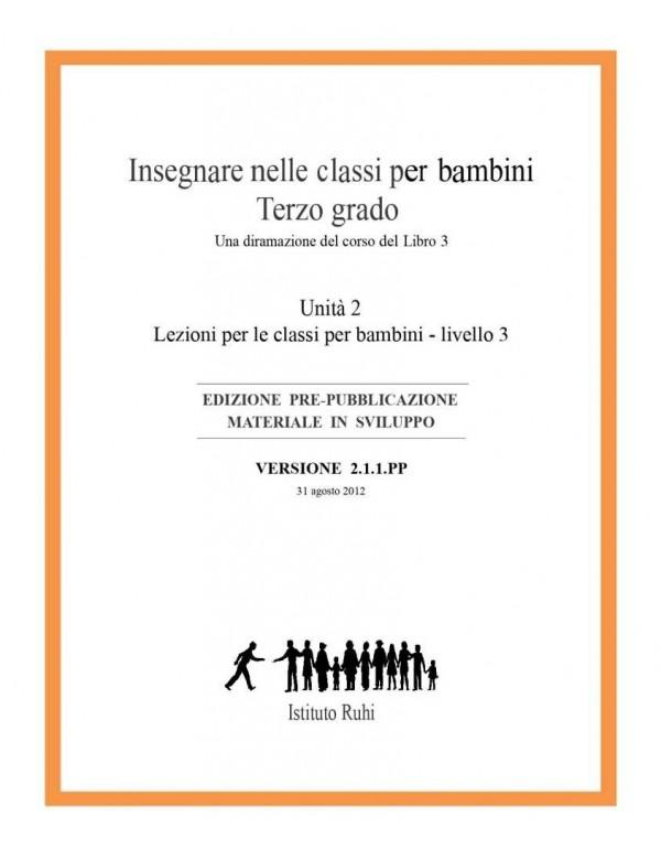 libro bahá'í Serie Ruhi. Libro 3. Terzo Grado Corso sussidiario. Seconda unità. Lezioni perle classi per bambini. Terzo Livello