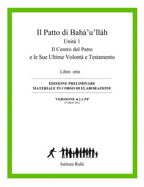 libro bahá'í Serie Ruhi. Libro 8 Il Patto di Bahá'u'lláh. Prima unità. Il Centro del patto