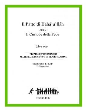 libro bahá'í Serie Ruhi. Libro 8 Il Patto di Bahá'u'lláh. Seconda unità. Il Custode della Fede