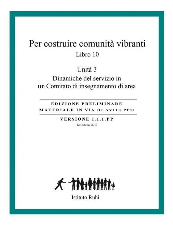 libro bahá'í Serie Ruhi. Libro 10 Per costruire comunità vibranti. Terza unità. Dinamiche del servizio in un comitato d'insegnam