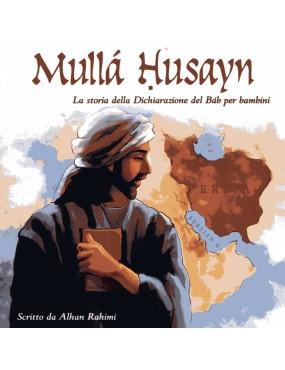 libro bahá'í MULLÁ ḤUSAYN: La storia della Dichiarazione del Báb per bambini