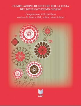 libro bahá'í Letture per la festa del diciannovesimo giorno. Compilazione