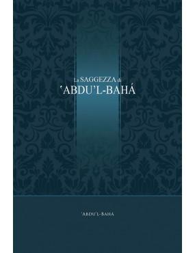 La saggezza di 'Abdu'l-bahá