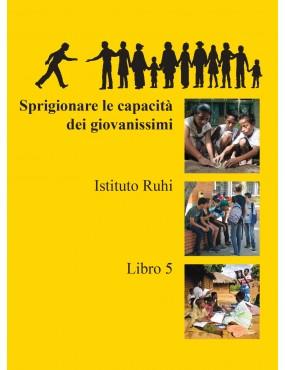 Serie Ruhi. Libro 5....